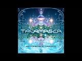 Talamasca - Psychedelic Trance 2013