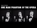 One Man Phantom of the Opera Medley Cover Andrew Lloyd Webber Nick Pitera