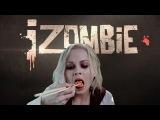 iZombie | Я — Зомби | Трейлер ко 2-му сезону.