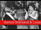 Barbra Streisand &amp Louis Armstrong Hello Dolly