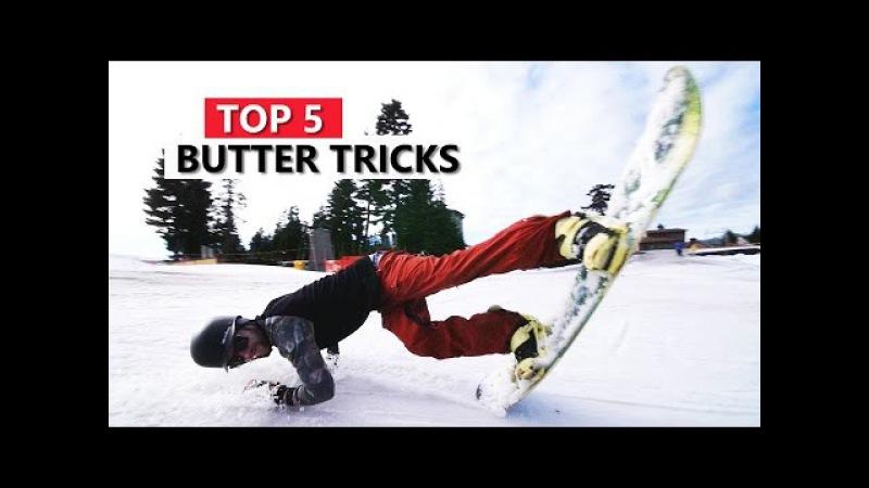 Top 5 Butter Snowboard Tricks mytricklist