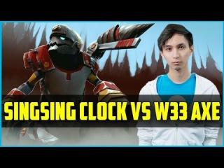 TT.SingSing Clockwerk vs w33 Axe /w CAM&Voice Chat | Dota 2 Gameplay