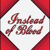 """РИ """"Вместо Крови"""""""