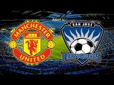 Live Streaming:Manchester United vs San Jose Earthquakes 2015 , International Champions Cup