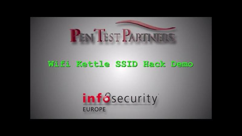 Infosecurity Europe 2015 Wifi Kettle SSID Hack Demo
