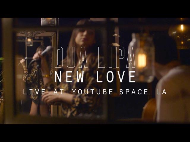 Dua Lipa - New Love YouTube Music Foundry