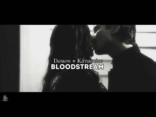 Damon Katherine | Bloodstream