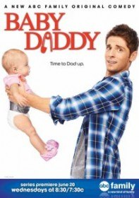 Папочка / Baby Daddy (Сериал 2012-2015)