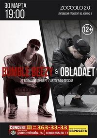 Bumble Beezy & OBLADAET * СПБ * 30 марта