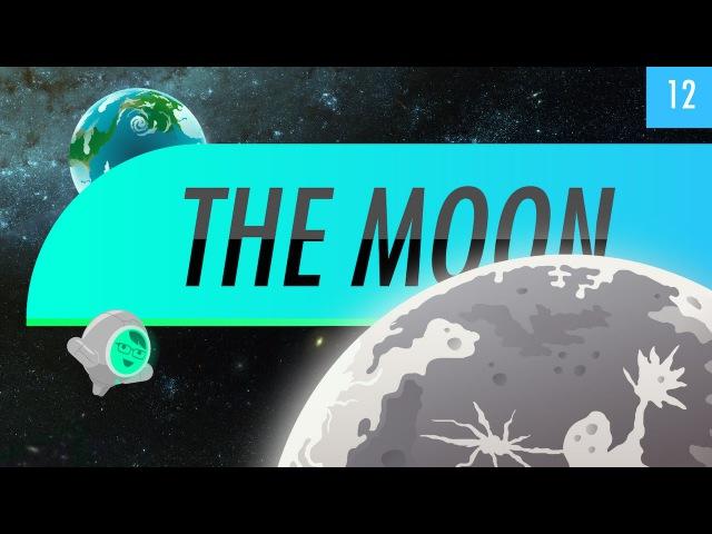 The Moon: Crash Course Astronomy 12