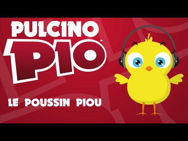PULCINO PIO - Le Poussin Piou (Official video)