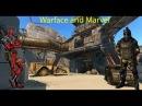 Warface: Играем доминацию
