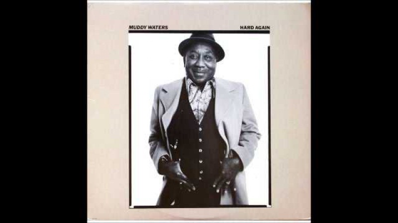 Muddy Waters - I Can't Be Satisfied (Hard Again)