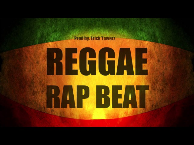 Good Life - Hip Hop Reggae Beat Instrumental (Prod. Erick Towerz)