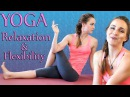 Yoga Beginners Flexibility Relaxation Flow, 20 Minute Stretch Workout - Joy Scola