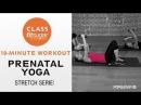 Йога-растяжка для беременных - Тренировка для беременных. Prenatal Yoga Stretch Series, Pregnancy Workout, Class FItSugar