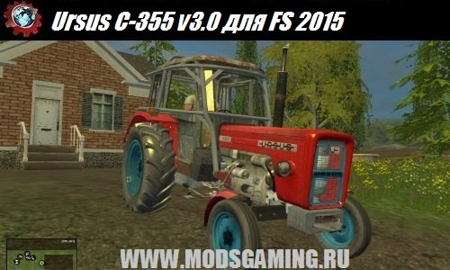 Farming Simulator 2015 download mod tractor Ursus C-355 v3.0