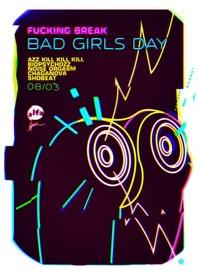 FUCKING BREAK BAD GIRLS DAY * 8 марта