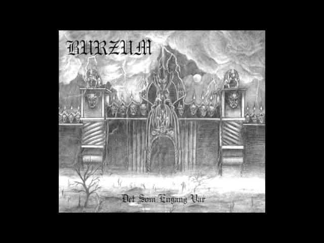 Burzum | Det Som Engang Var (Full Album)