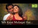 Ye Kaisi Mulaqat Hai Aishwarya Rai Akshay Khanna Aa Ab Laut Chalein Latest Hindi Songs