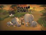 Official Save a Rhino (by Hello There Holding AB) iOS / Android Launch Trailer