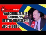 Watching Alexis Sanchez Is Better Than Sex !!! - Arsenal 2 Borussia Dortmund 0