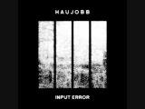 Haujobb - Input Error -