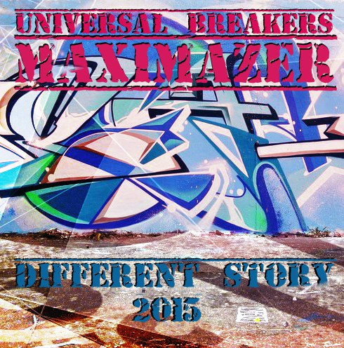 Universal Breakers & MAXIMAZER – different story 2015