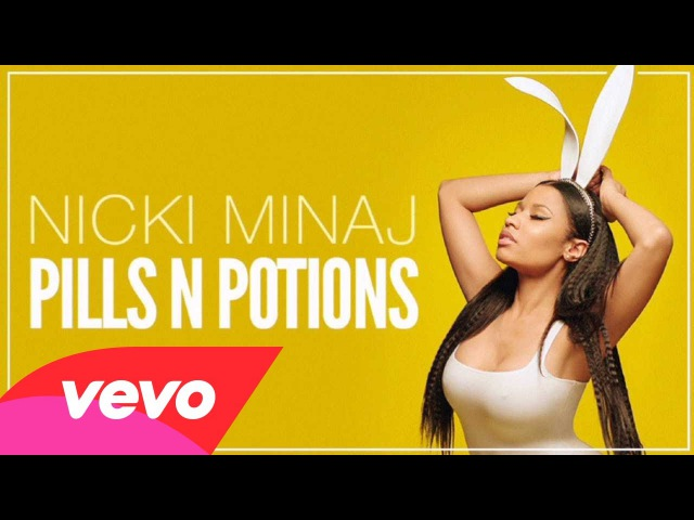 Nicki Minaj Pills N Potions