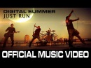 Digital Summer Just Run Music Video