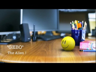 GEBO  the Alien :) Test Animation (6 sec)