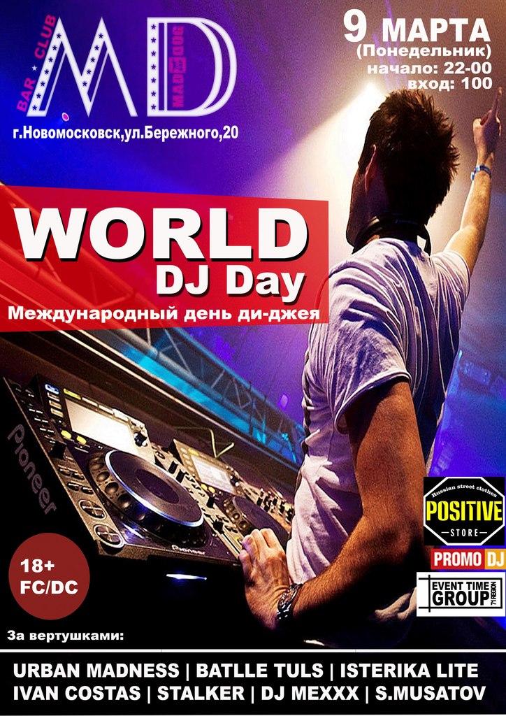 Афиша Новомосковск WORLD DJ-Day (Новомосковск) клуб MAD DOG