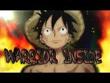 One Piece AMV - WARRIOR