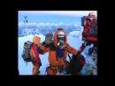 Эверест 2012 Путь к вершине - фильм о восхождении Фёдора Конюхова на Эверест Джомолунгму