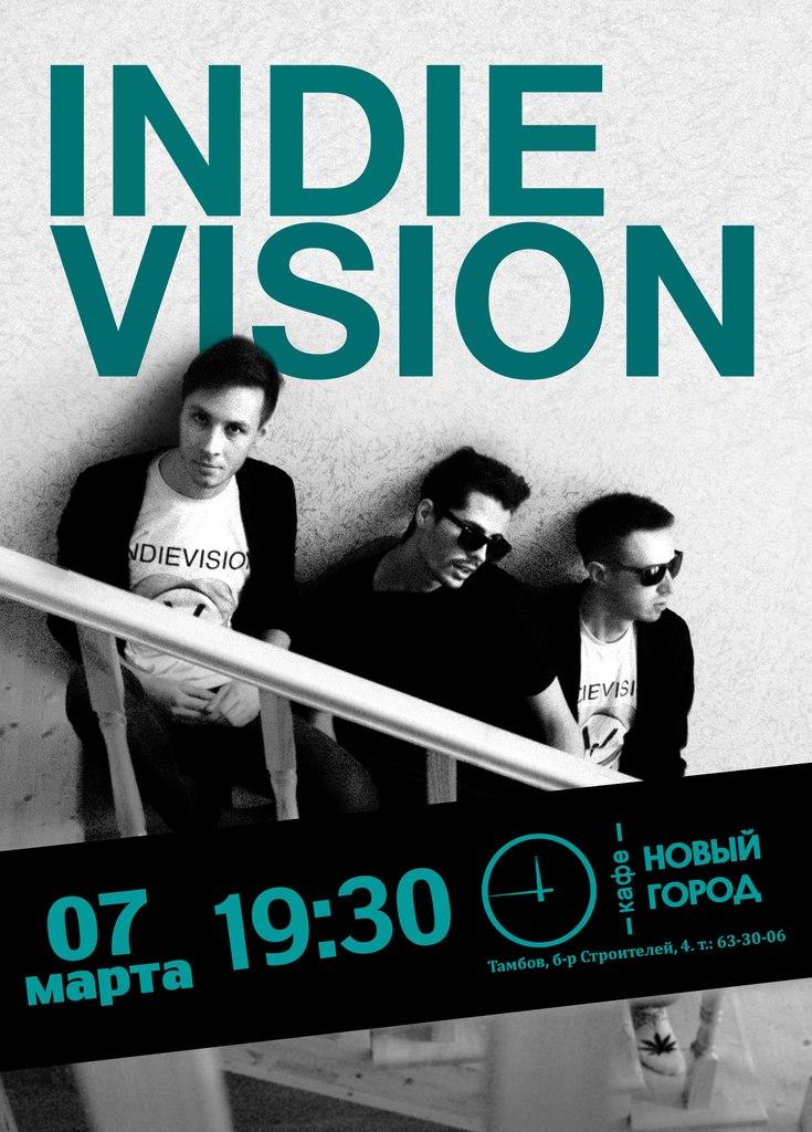Афиша Тамбов Indievision в Новом Городе!