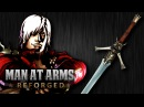 Dante's Rebellion Sword Devil May Cry MAN AT ARMS REFORGED