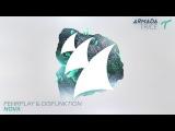 Fehrplay &amp Disfunktion - Nova (Original Mix)