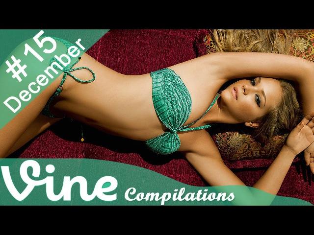 Vine Compilation December 2014 Episode 15 - Best Vines - Funny Vines - New Vines - Vines December