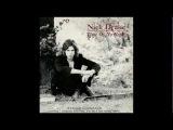 Nick Drake - I Was Made to Love Magic