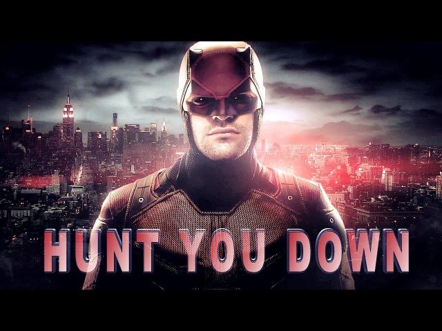 Daredevil Hunt You Down