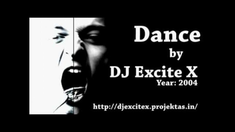 Dj Excite X - Dance