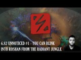 6.82 Unnoticed #1 - You can blink into Roshan from Radiant Jungle