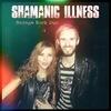 Shamanic illness