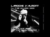 LAROCHE VALMONT  T'as le look coco (t'as le live remix, par Michel Valence)
