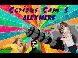 Serious Sam 3 / Крутой Сэм 3 BFE ► Мансуем, сегодня мы с тобой мансуем ◄ #2