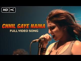 Chhil Gaye Naina Official Full Video Song | NH10 | Anushka Sharma, Neil Bhoopalam