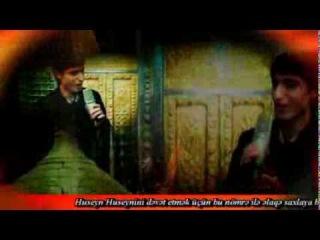 Huseyn Huseyni.Kerbela xatiresi(Oda bir gunleridi)Yeni Mersiye.Klip HD.2014
