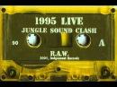 Ragga Jungle Sound Clash 95 Side A B Dj R A W
