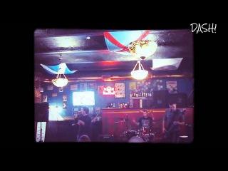 DASH!-Забери с собой[cut],Вставай(Live at HARAT'S PUB,08.02.2015)
