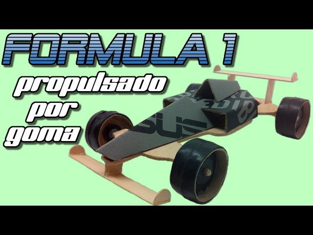 Fórmula 1 propulsado por goma o bandita elástica cómo se hace